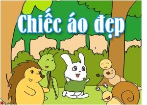 Kidsonline-Truyện hay mầm non: Truyện chủ đề trường mầm non-truyện chiếc áo đẹp